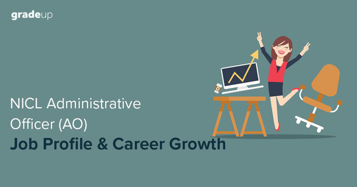 NICL Administrative Officer (AO) Job Profile & Career Growth