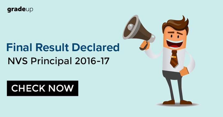 एनवीएस प्रिंसिपल अंतिम परिणाम 2016-17 घोषित यहां देखें