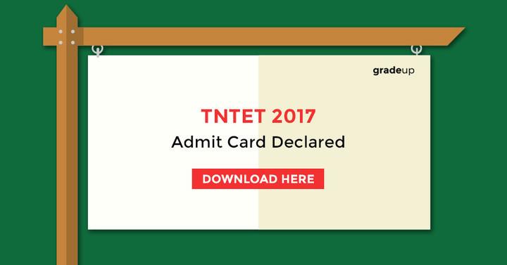 टीएनटीईटी प्रवेश पत्र 2017 घोषित - डाउनलोड करें