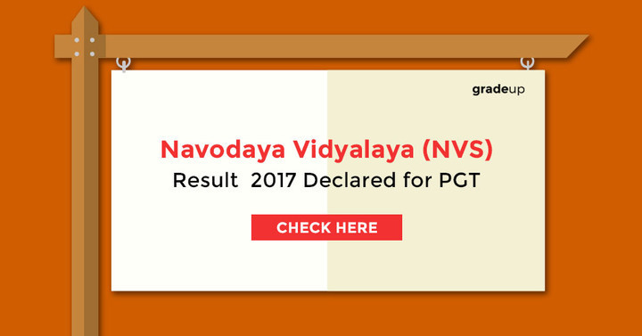 NVS PGT Final Result 2017 Declared, Check Result & Cut Off!