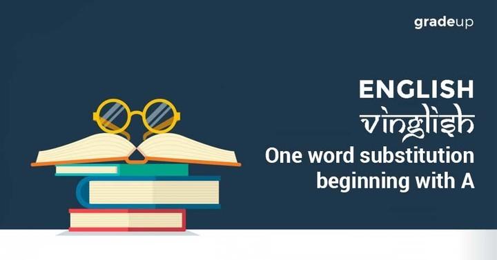 अंग्रेजी विंग्लिश - A  के साथ शुरुआत होने वाले अनेक शब्दों का एक शब्द