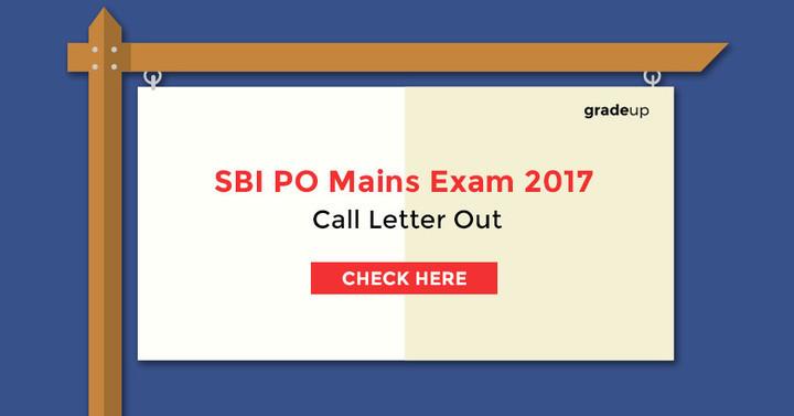 एसबीआई पीओ मुख्य परीक्षा प्रवेश पत्र 2017 घोषित, कॉल लेटर यहां से डाउनलोड करें !
