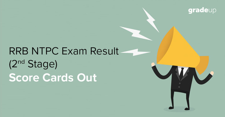 RRB NTPC Mains (2nd Stage) 2017 Result Declared, Check Score Card!
