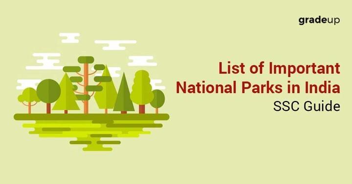 भारत में महत्वपूर्ण राष्ट्रीय उद्यानों की सूची