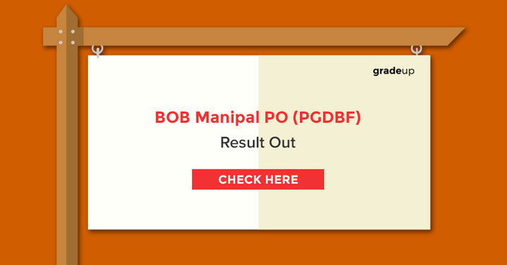 BOB Manipal (PGDBF) PO 2017 Final Result Out, Check here now!