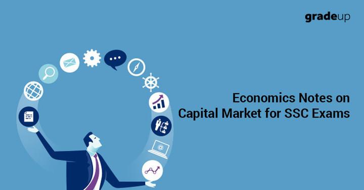 एसएससी परीक्षा के लिये पूँजी बाजार पर आर्थिक जानकारियॉ-