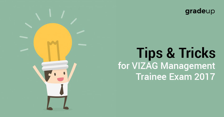 Tips & Tricks for VIZAG Management Trainee Exam 2017