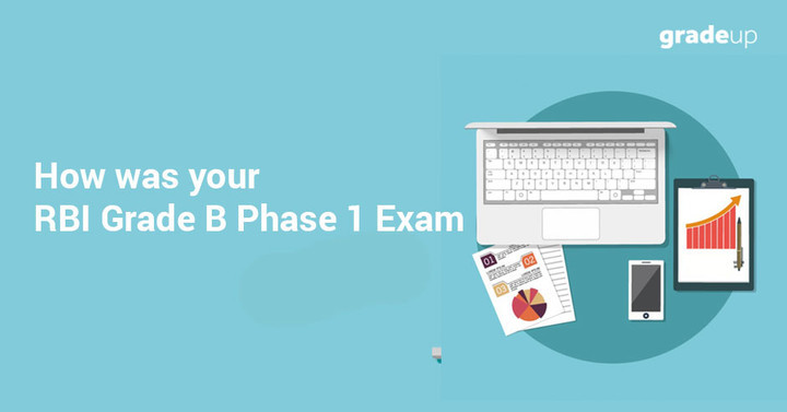 How was your RBI Grade B Phase - I Exam?