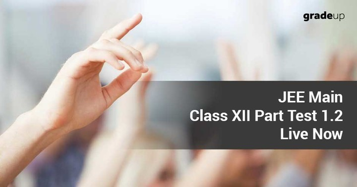 JEE Main Class XII FREE Online Part Test 1.2: LIVE NOW