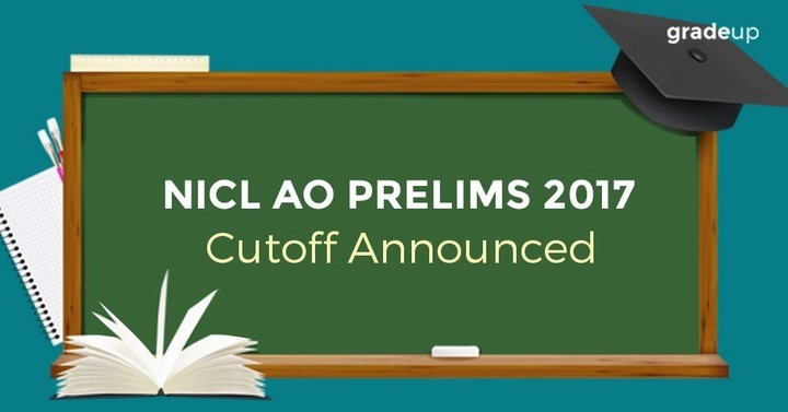 NICL AO Prelims Exam 2017 Cut-Off Announced