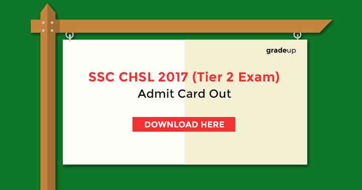 SSC CHSL Admit Card Released- Download Here