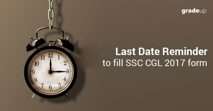 एसएससी सीजीएल 2017 आवेदन फॉर्म भरने के लिए अंतिम तिथि रिमाइंडर