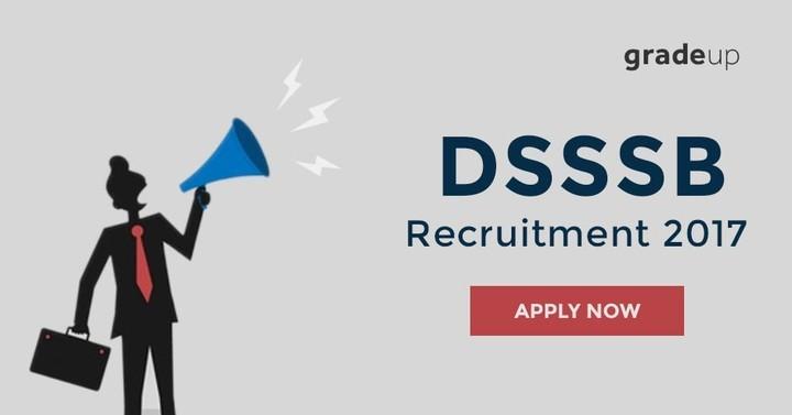 डीएसएसएसबी (DSSSB) आवेदन पत्र 2017: 1074 रिक्तियों के लिए ऑनलाइन आवेदन करें!
