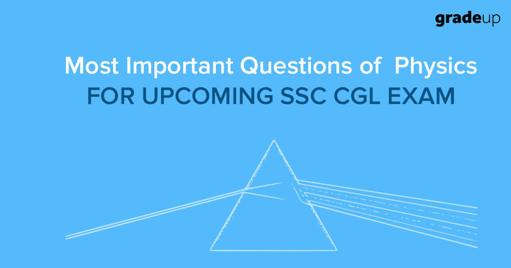 40+ Physics Questions Asked in SSC CGL 2016 (Hindi/English