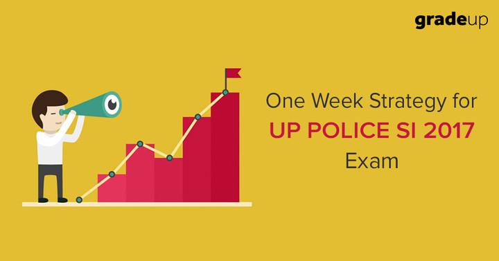 UP Police SI Exam: One Week Strategy