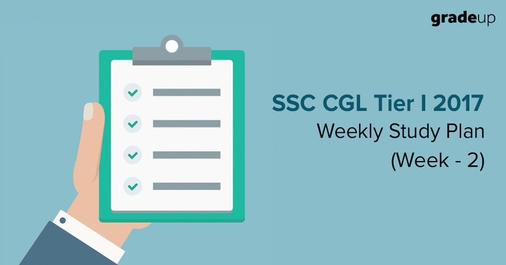 एसएससी सीजीएल 2017 टियर 1 साप्ताहिक अध्ययन योजना(सप्ताह 2)