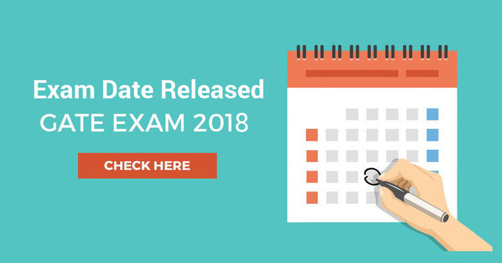 GATE  Exam Schedule 2018 Released for all Branches, Check Here!