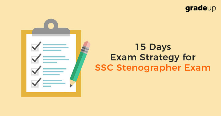 15 days study plan for SSC Stenographer 2017 Exam