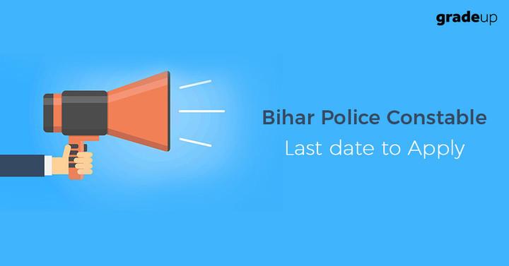 Bihar Police Constable Last Date Apply Online