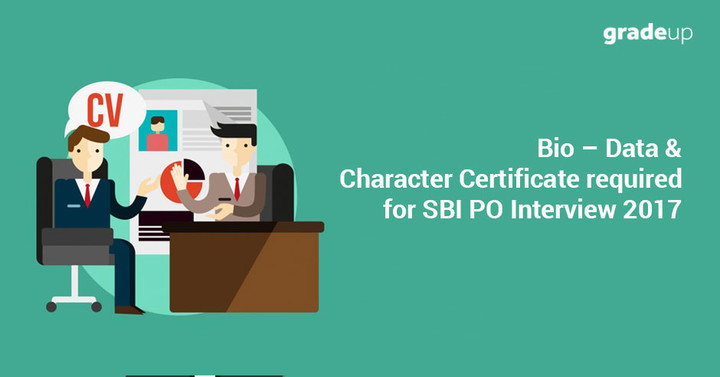 Data character certificate required for sbi po interview 2017 bio data character certificate required for sbi po interview 2017 yadclub Image collections