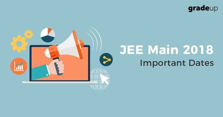 JEE Main 2018 Important Dates: Check Complete Schedule Here