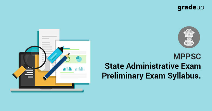 MMPSC: State Administrative Exam Syllabus of Preliminary Exam