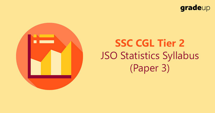 SSC CGL Jr. Statistical Investigator Syllabus & Pattern (Tier 2)