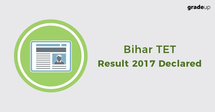 Bihar TET Result 2017 Declared - Check Here