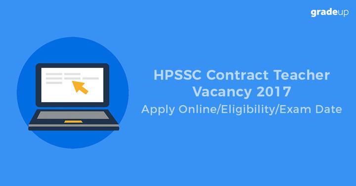 एचपीएसएससी संविदा शिक्षक रिक्ति 2017: ऑनलाइन आवेदन / पात्रता / परीक्षा तिथि