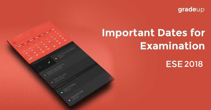 ESE 2018 - Important Dates for Examination