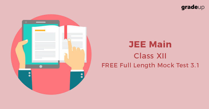 JEE Main Class XII FREE Online Part Test 3.1: LIVE NOW