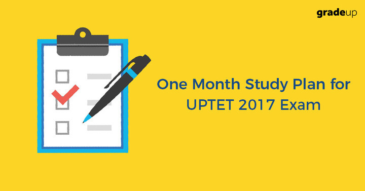 One Month Study Plan for UP TET 2017 Exam