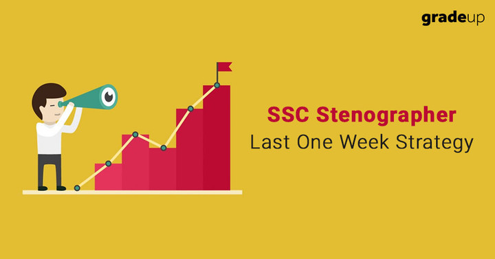 SSC Stenographer Last One Week Preparation Strategy