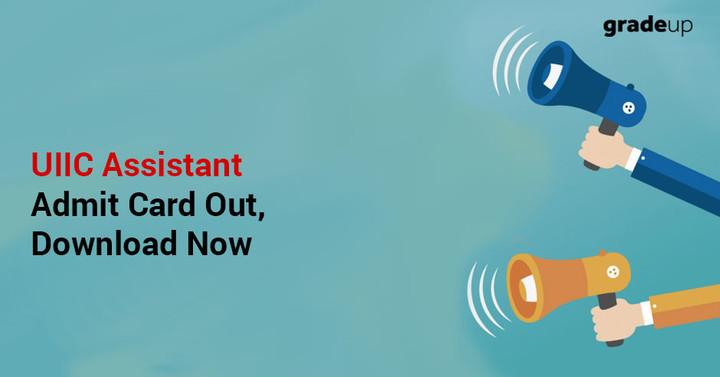 यूआईआईसी सहायक 2017 एडमिट कार्ड जारी कर दिए गए हैं, यूआईआईसी कॉल लेटर अभी डाउनलोड करें!