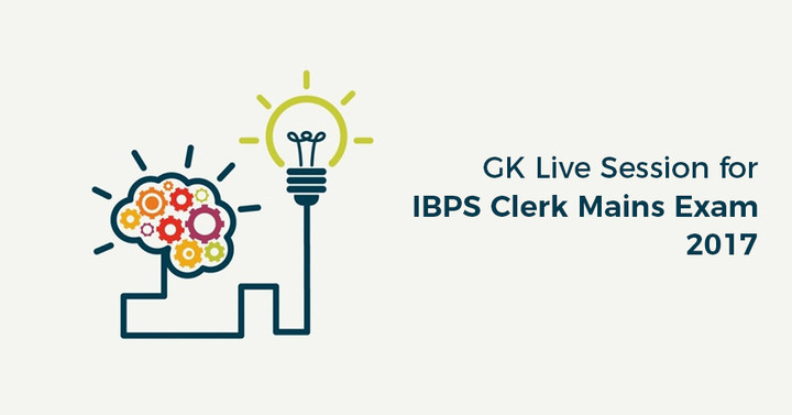 GK Live Session for IBPS Clerk Mains Exam! Live at 5 PM