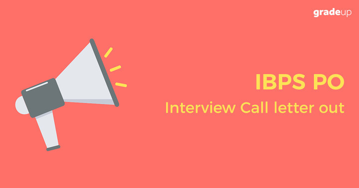 IBPS PO Interview Call letter 2017 Out, Click here to download!