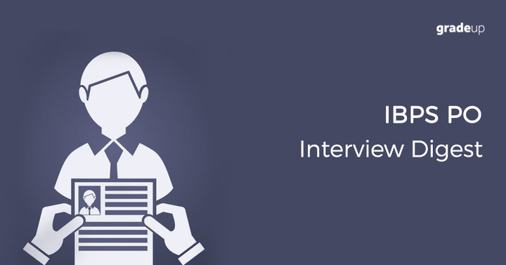 Interview Digest for IBPS PO 2017, Download PDF now!