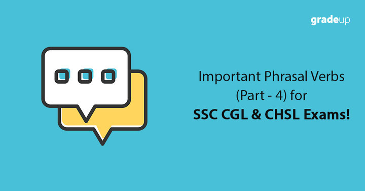 Important Phrasal Verbs for SSC CGL & CHSL Exams (Part-1)!