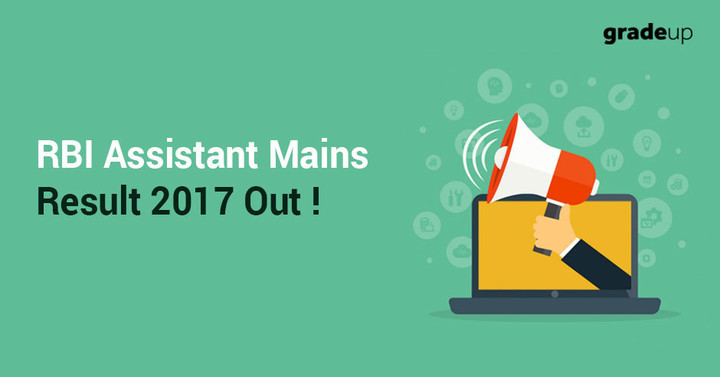RBI Assistant Mains Result 2017 Declared , Check result status here