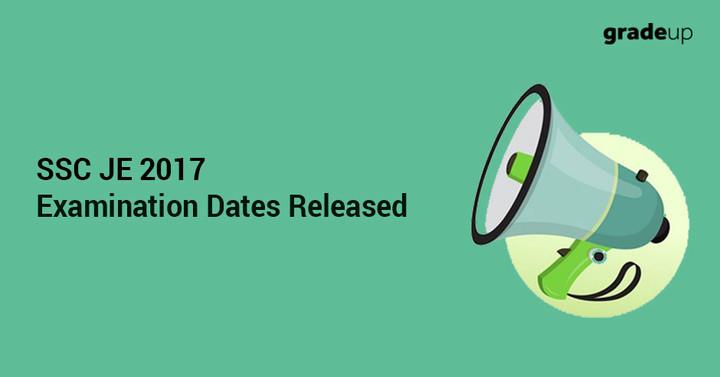 SSC JE 2017 - Examination Dates Rescheduled