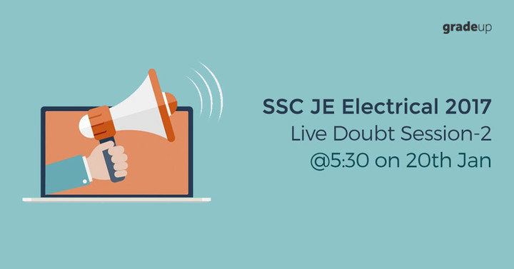 Live Doubt Session: 2- SSC JE 2017: Electrical Engineering @ 5:30 PM on 20th Jan