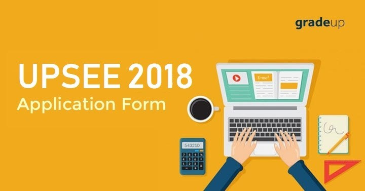 UPSEE Application Form 2018: Know How to Fill Online Form!
