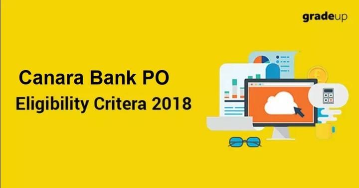 Canara Bank PO Eligibility Criteria 2018: Age Limit & Education