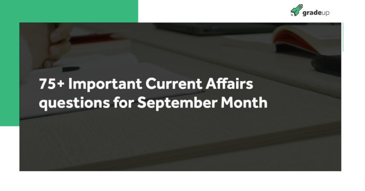 75+ Important September Month Current Affairs Questions PDF