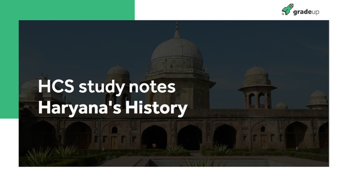 HCS study notes: Haryana's History