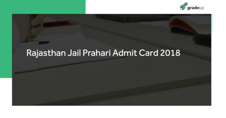 Rajasthan Jail Prahari Admit Card 2018 Out: Download Jail Warder Admit Card