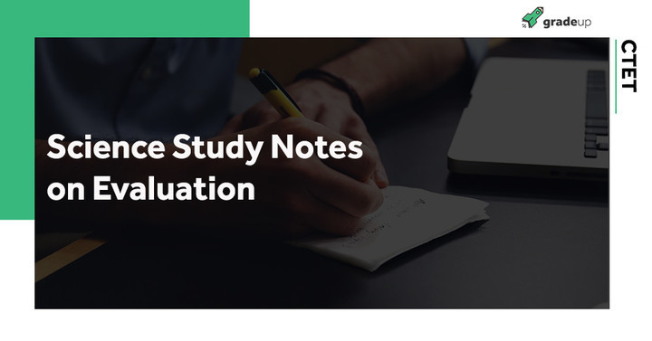 Science Study Notes on Evaluation