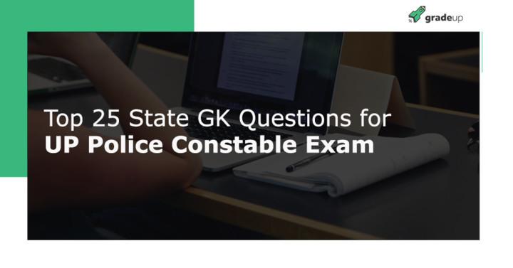 उत्तर प्रदेश पुलिस कांस्टेबल एवं VDO परीक्षा के लिए 25 मुख्य राज्य जीके प्रश्नों की PDF