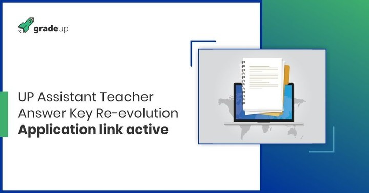 UP Assistant Teacher Answer Key Re-evolution, Application link active