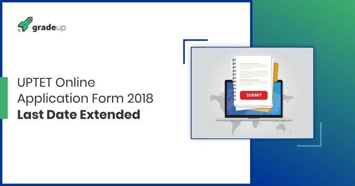 UPTET online application form 2018  Last date extended